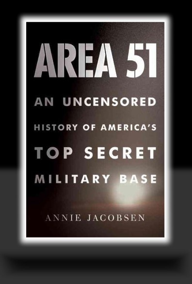 Area 51: An Uncensored History of America&#8217;s TOP SECRET Military Base