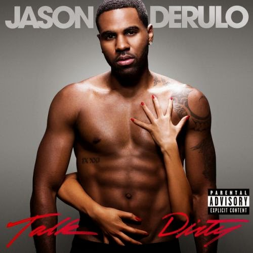Download – Jason Derulo   Talk Dirty – 2014