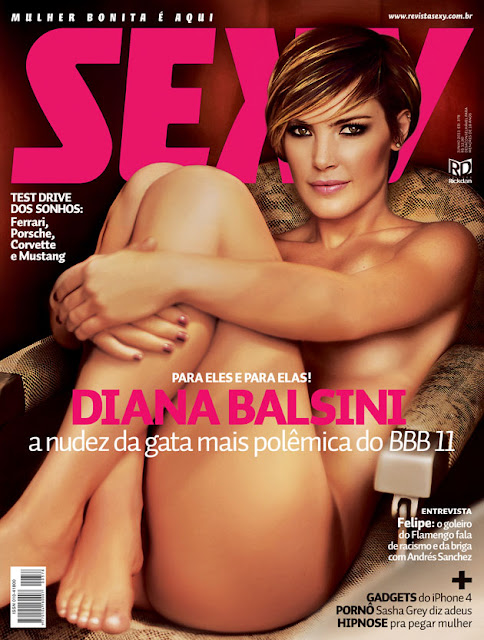 Confira as fotos da Gata Mais Polemica do Big Brother Brasil 11, Diana Balsini, capa da Sexy de junho de 2011!