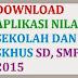 Aplikasi Nilai Sekolah Untuk Membuat SKHUS SD dan SMP