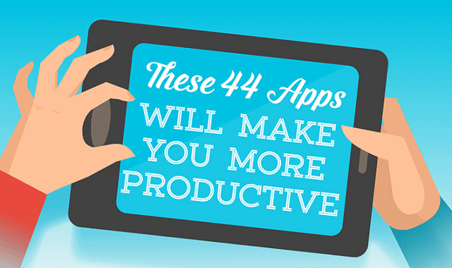 44 Apps That Will Make You More Productive - #infographic