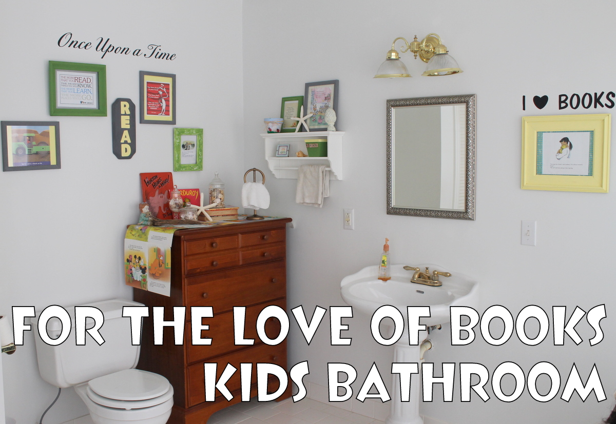 For the love of books kids 39 bathroom tauni co for Decor you adore facebook