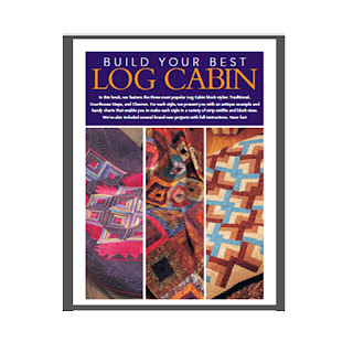 Linda 39 S Art Quilts Log Cabin E Book From Fons And Porter