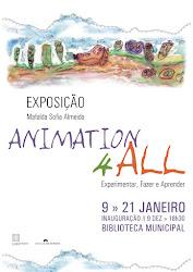"""Exposição """"ANIMATION4ALL_Experimentar, Fazer e Aprender"""" de Mafalda Sofia Almeida"""