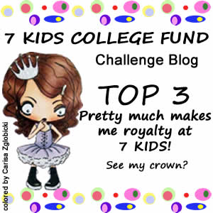 7 Kids College Fund Challenge #135 - Anything Goes