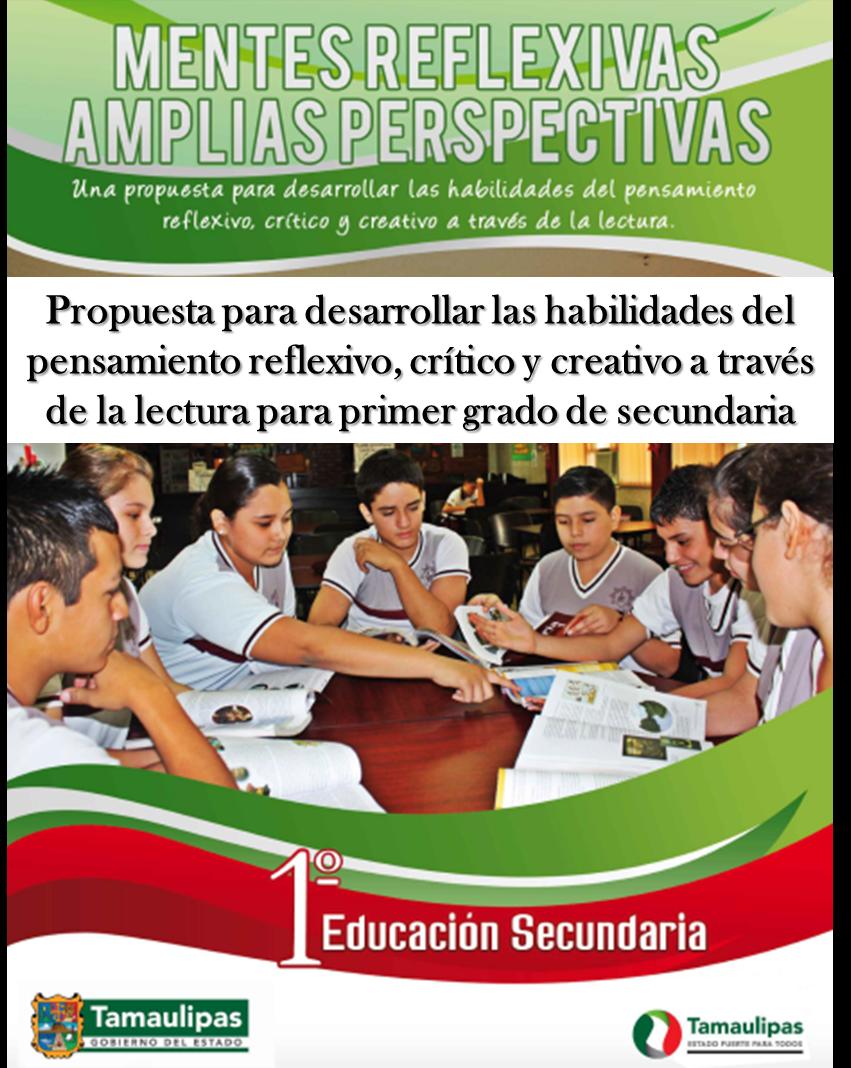 Propuesta para desarrollar las habilidades del pensamiento reflexivo, crítico y creativo a través de la lectura para Primero de Secundaria