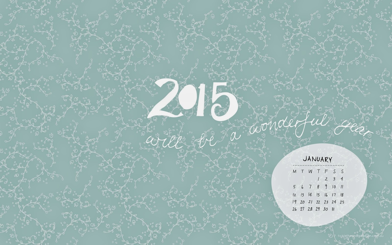 http://www.tickletheimagination.com.au/images/2015%20desktop%20calendars/january---2015-will-be-a-wonderful-year2.jpg