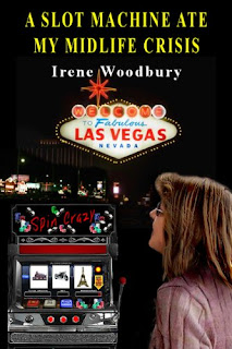 Review: A Slot Machine Ate My Midlife Crisis by Irene Woodbury