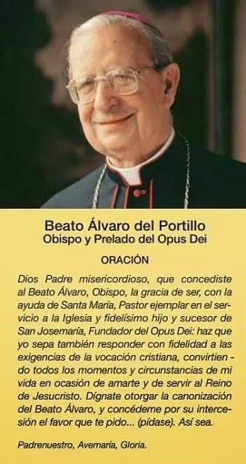 BEATO ÁLVARO DEL PORTILLO (11/03/1914-23/03/1994). Fiesta 12 de Mayo
