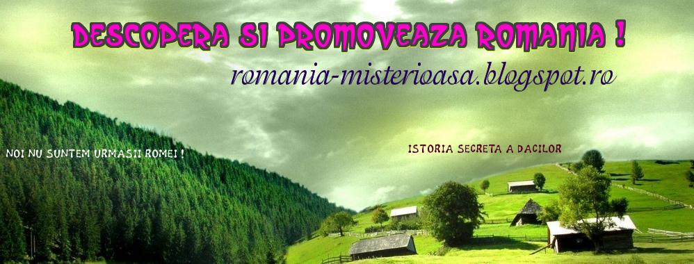 Descopera Romania Misterioasa
