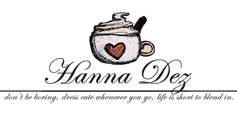 Hanna Dez ♥
