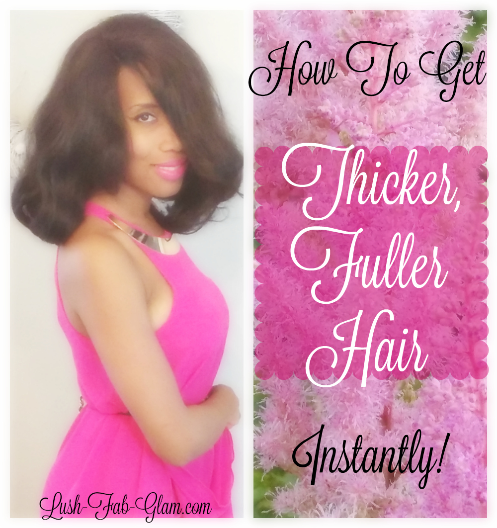 Fab Tips: How to get thicker, fabulous hair instantly!