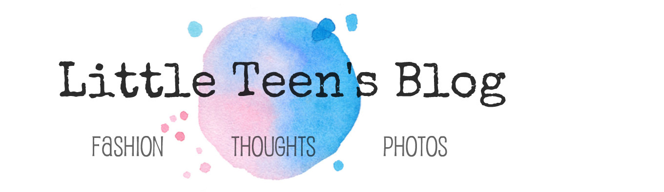 Little Teen's Blog