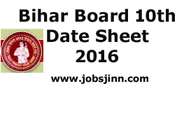 Bihar Board 10th Date Sheet 2016