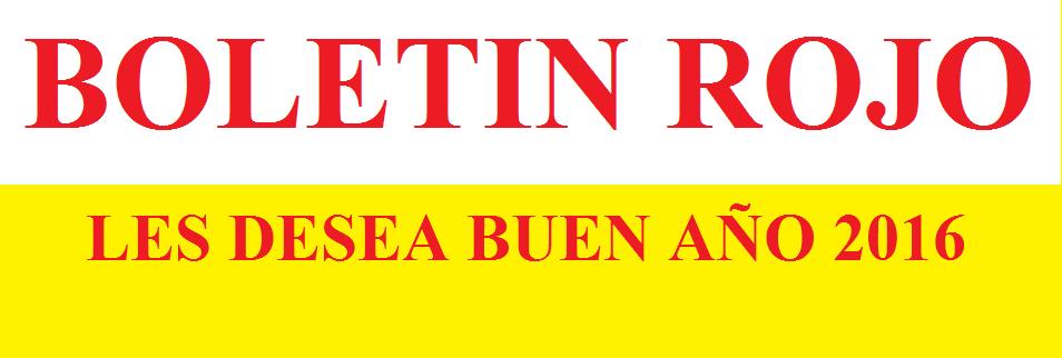 SALUDOS DEL BOLETIN ROJO