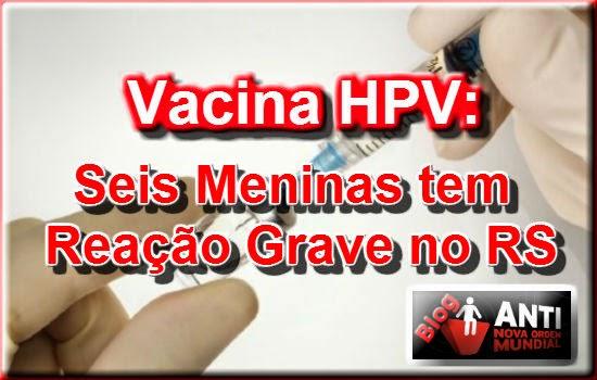http://www.anovaordemmundial.com/2014/04/rio-grande-do-sul-acumula-casos-de-efeitos-adversos-da-vacina-hpv.html