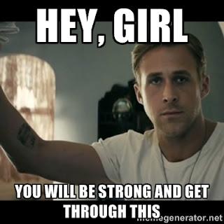 Be Strong Meme Hey Girl