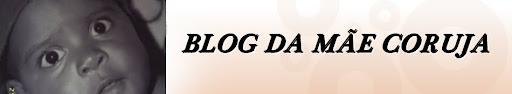 Blog da Mãe Coruja