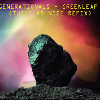 "Twice As Nice Remix of ""Greenleaf"""