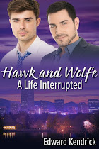 Hawk and Wolfe: A Life Interrupted