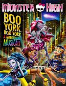 Monster High: Boo York, Boo York (2015) [Latino]