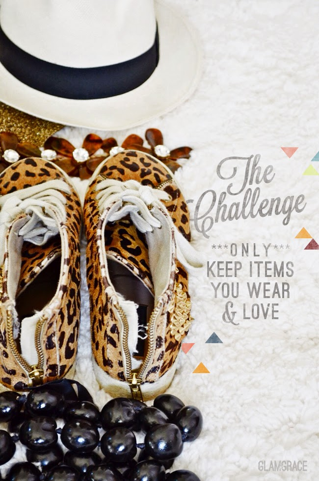 The Challenge: Only keep items you wear and love