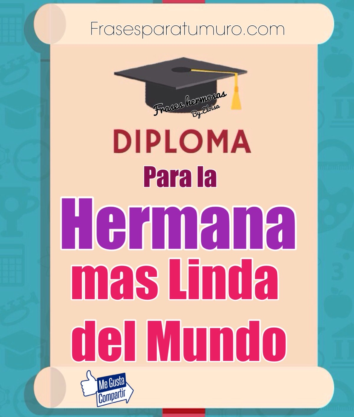 FrasesparatuMuro.com: Diploma para la mas Linda del mundo