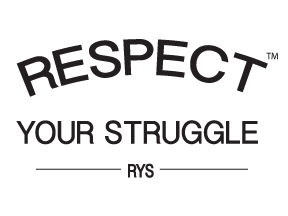 Respect Your Struggle