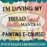 Hello Soul, Hello Mixed Media Mantra