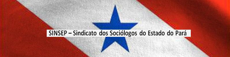 Sindicato dos Sociólogos do Estado do PA - SINSEP