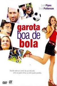 Filme Poster Garota Boa de Bola DVDRip XviD Dual Audio & RMVB Dublado