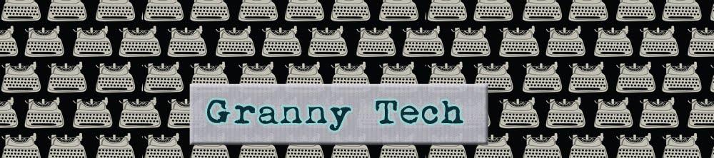 Granny Tech