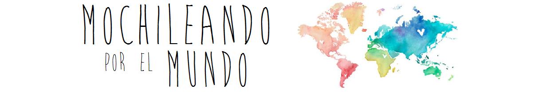 MOCHILEANDO POR EL MUNDO