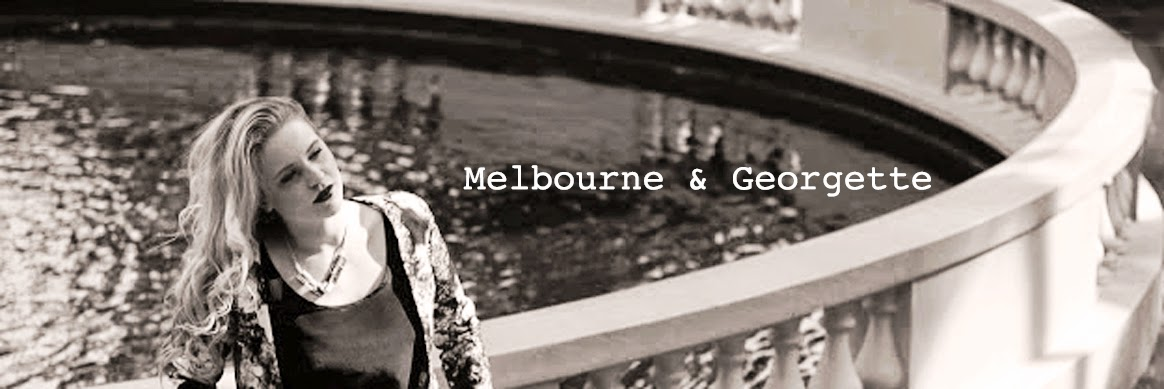 Melbourne and Georgette