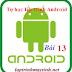[Tự học lập trình Android] Bài 13: Tìm hiểu về GridView trong Android