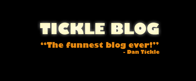 Dan Tickle Blog