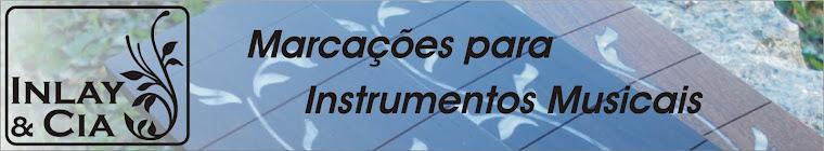 Inlay e Cia - Marcações para Instrumentos Musicais