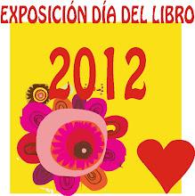 EXPOSICIÓN DÍA DEL LIBRO 2012