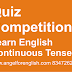 Quiz Competition of Three Continuous Tenses & Learn English Q No-2  Change the Voice