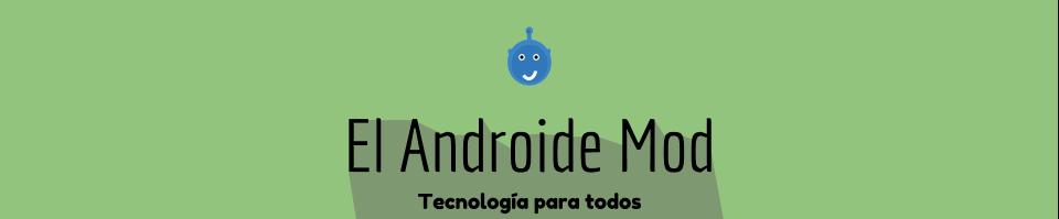El Androide Mod