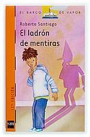 EL LADRON DE MENTIRAS--ROBERTO SANTIAGO