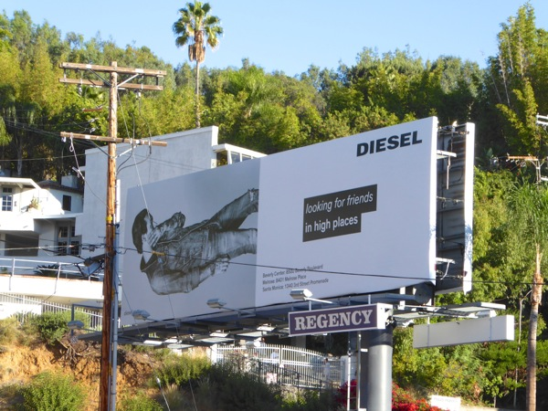 Diesel Looking friends high places billboard