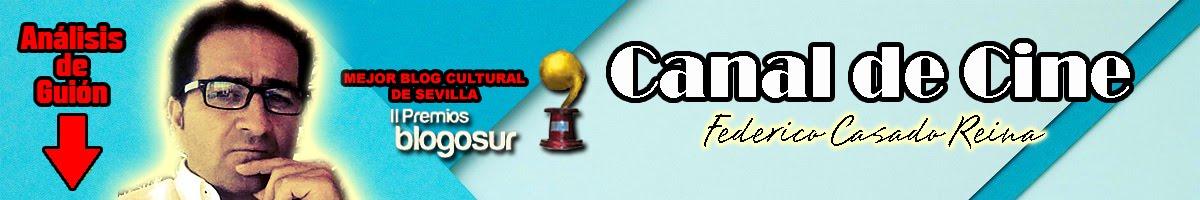 Canal de Cine FEDERICO CASADO