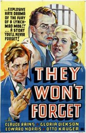 """They Won't Forget"" (1937)"