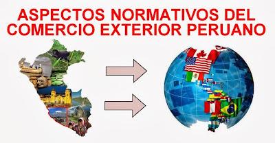 Aspectos Normativos del Comercio Exterior Peruano
