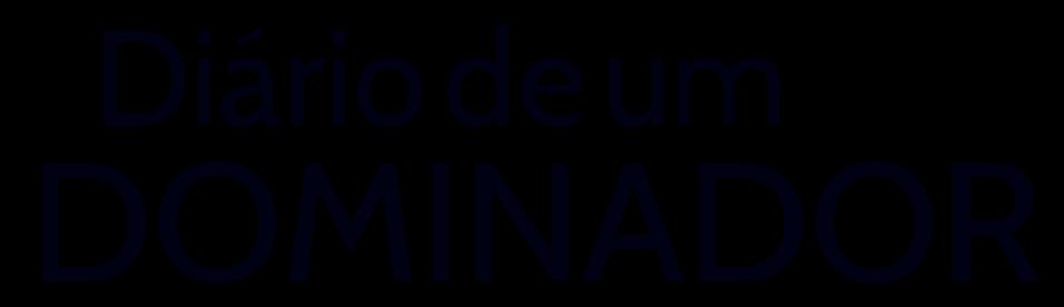 DIÁRIO DE UM DOMINADOR | Relacionamentos, fetiches e BDSM
