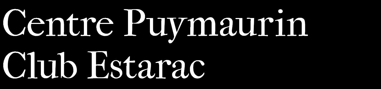 Centre Puymaurin - Club Estarac