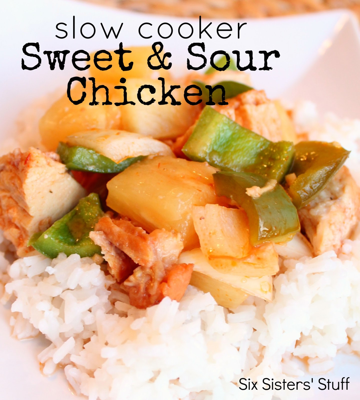 Slow Cooker Sweet and Sour Chicken Recipe | Six Sisters' Stuff