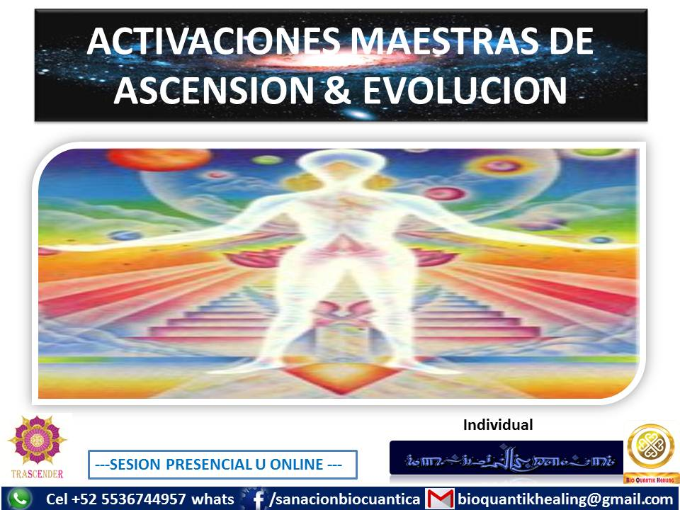 ACTIVACIONES MAESTRAS DE ASCENCION Y EVOLUCION