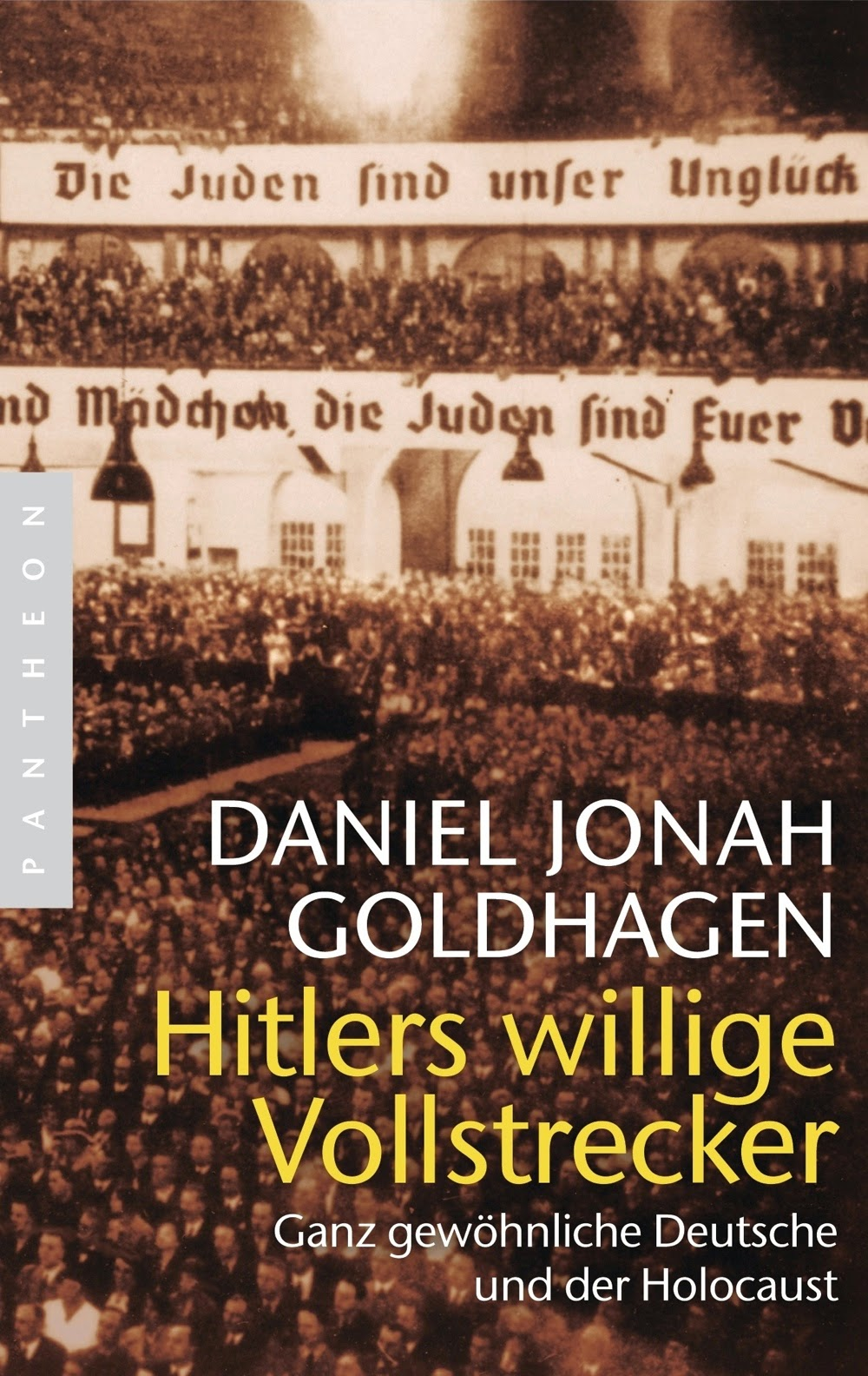 a literary analysis of hitlers willing executioners by jonah goldhagen